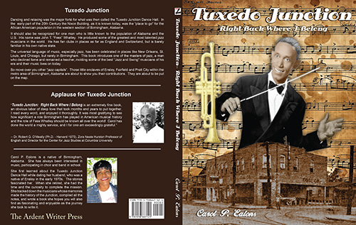 Tuxedo Junction - Right Back Where I Belong was published on July 26, 2013, Carol P. Ealons' wonderful and era-tasting delight about Birmingham, Alabama's rightful place in the history of jazz.