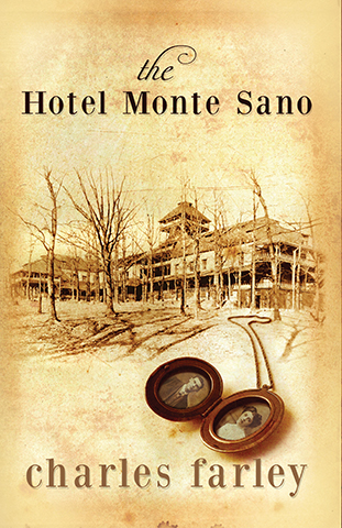 The Hotel Monte Sano by Charles Farley