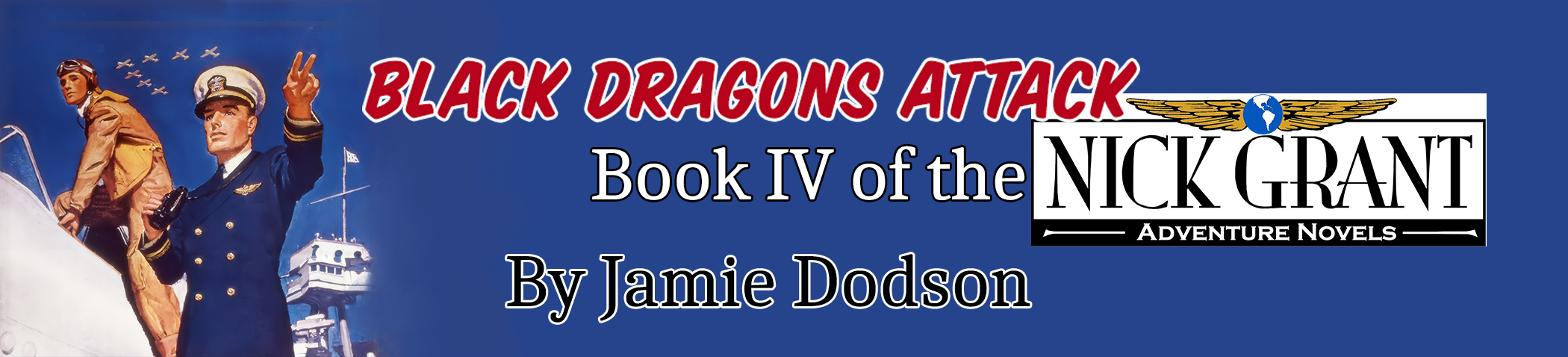 Black Dragons Attack by Jamie Dodson, published by the Ardent Writer Press on October 1, 2017