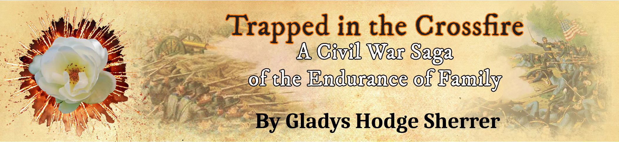 Trapped in the Crossfire by Gladys Hodge Sherrer, published by the Ardent Writer Press on October 1, 2017