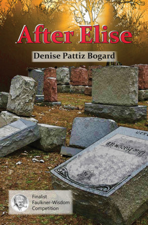 AFTER ELISE by Denise Pattiz Bogard